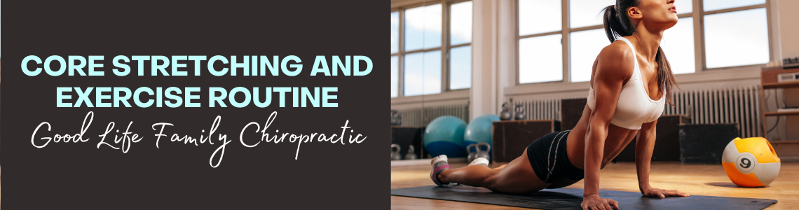 Core Stretching and Exercise Routine